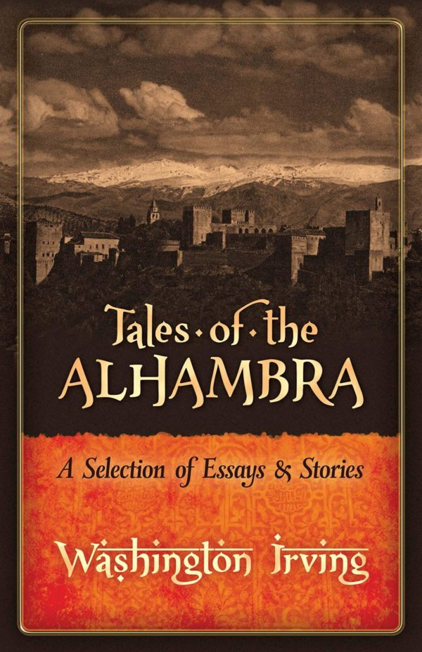 tales of the alhambra | washington irving | travel books | travel | the man in the front seat | bwd vacations