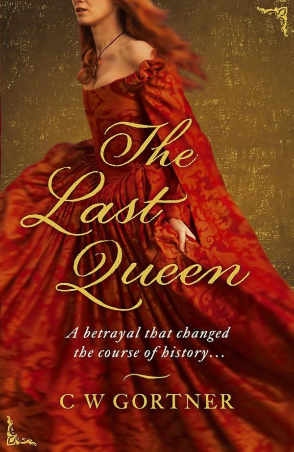 the last queen | c w gortner | travel books | travel | the man in the front seat | bwd vacations